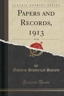 Papers and Records, 1913, Vol. 10 (Classic Reprint)