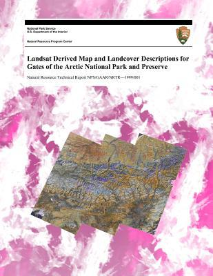 Landsat Derived Map and Landcover Descriptions for Gates of the Arctic National Park and Preserve