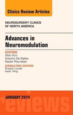 Advances in Neuromodulation, An Issue of Neurosurgery Clinics of North America, An Issue of Neurosurgery Clinics, 1e