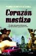 Corazon mestizo/ Mestizo Heart