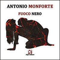 Fuoco nero. Con CD Audio