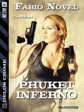 Phuket Inferno
