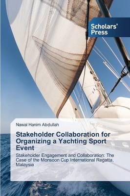 Stakeholder Collaboration for Organizing a Yachting Sport Event