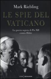 Le spie del Vaticano