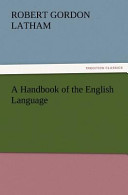 A Handbook of the English Language