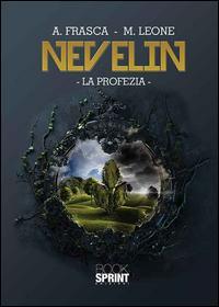 Nevelin. La profezia