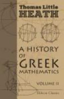 A History of Greek Mathematics. Volume 2. From Aristarchus to Diophantus