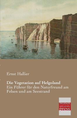 Die Vegetation auf Helgoland