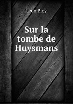 Sur La Tombe de Huysmans