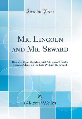 Mr. Lincoln and Mr. Seward