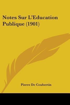 Notes Sur L'education Publique