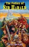 The Follies of Sir Harald