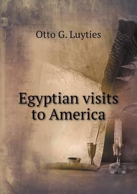 Egyptian Visits to America