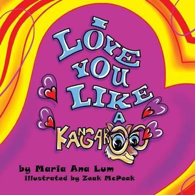 I Love You like a Kangaroo