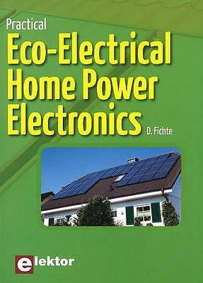 Practical Eco-Electrical Home Power Electronics