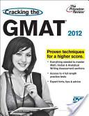 Cracking the GMAT 2012