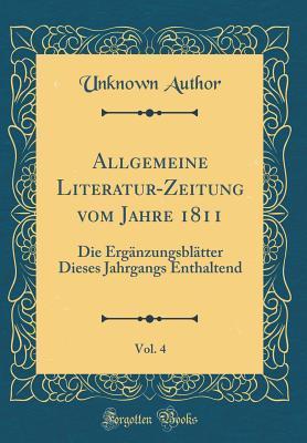 Allgemeine Literatur-Zeitung vom Jahre 1811, Vol. 4