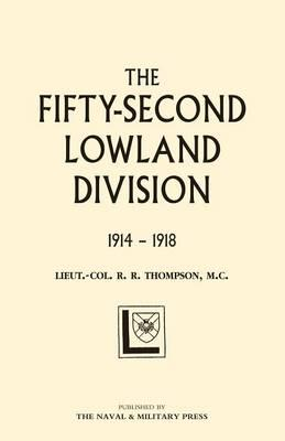 Fifty-second (Lowland) Division 1914-1918 2004