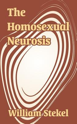 The Homosexual Neurosis