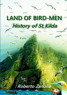 Land Of Bird-Men - History of St Kilda