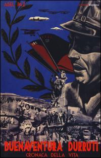 Buenaventura Durruti. Cronaca della vita