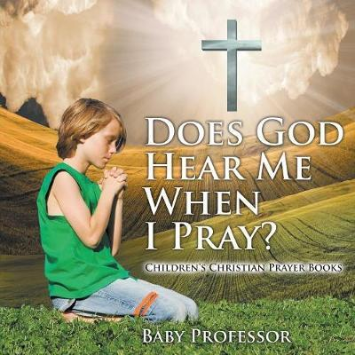 Does God Hear Me Whe...