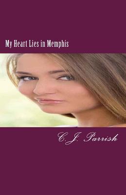 My Heart Lies in Memphis