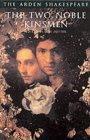 The Two Noble Kinsmen - Arden Shakespeare