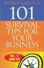 101 Survival Tips for Your Business