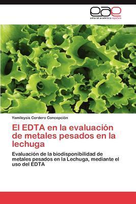 El EDTA en la evaluación de metales pesados en la lechuga
