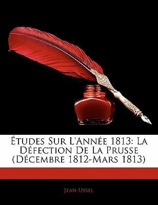 Tudes Sur L'Anne 1813