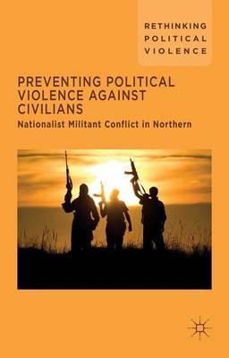 Preventing Political Violence Against Civilians