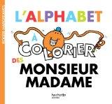 L'Alphabet à colorier des Monsieur Madame
