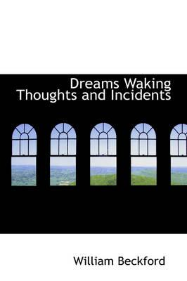 Dreams Waking Though...