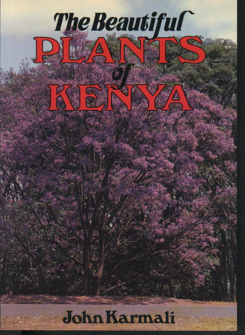 The Beautiful Plants of Kenya