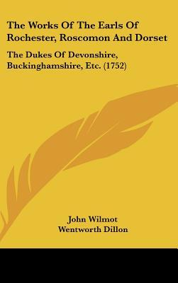 The Works of the Earls of Rochester, Roscomon and Dorset