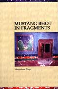 Mustang Bhot in Fragments