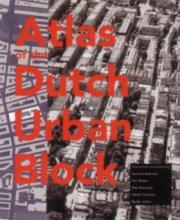 Atlas of the Dutch Urban Block