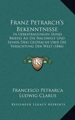 Franz Petrarch's Bek...