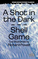 A Shot in the Dark and Shell Game