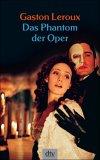 Das Phantom der Oper.