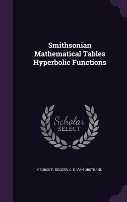 Smithsonian Mathematical Tables Hyperbolic Functions