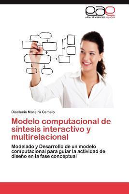 Modelo computacional de síntesis interactivo y multirelacional