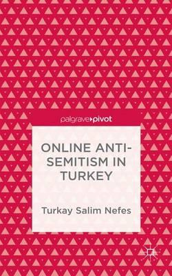 Online Anti-Semitism in Turkey