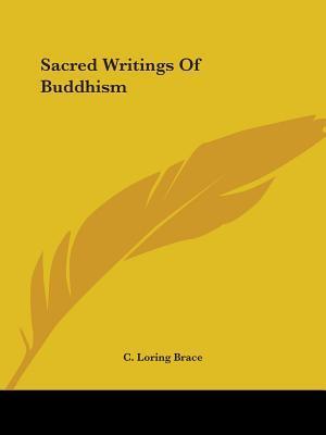 Sacred Writings of Buddhism