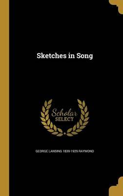 SKETCHES IN SONG