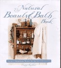 The Natural Beauty & Bath Book