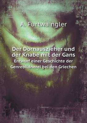 Der Dornauszieher Und Der Knabe Mit Der Gans Entwurf Einer Geschichte Der Genrebildnerei Bei Den Griechen