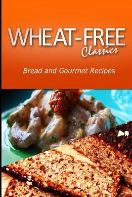 Bread and Gourmet Recipes