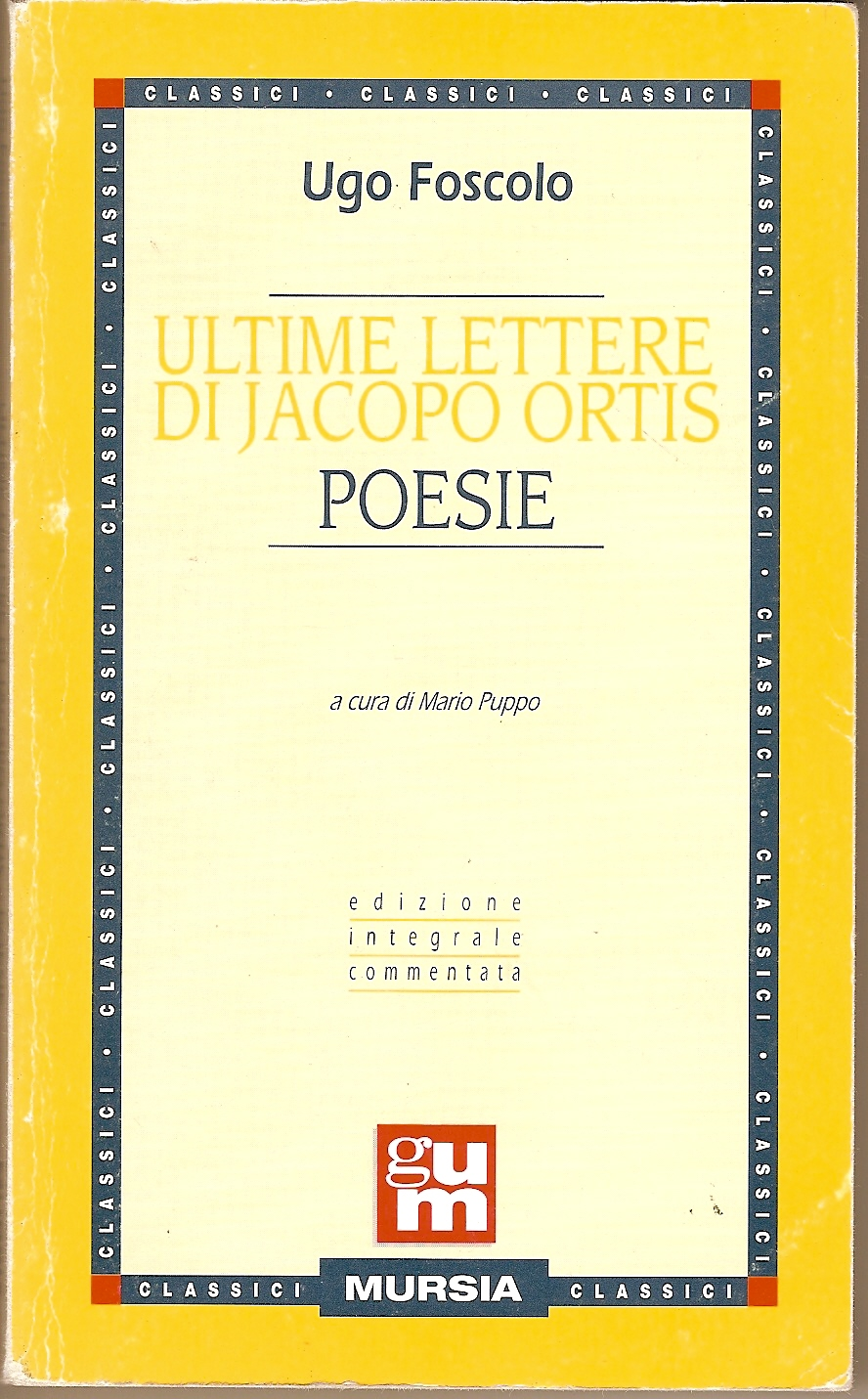Ultime lettere di Jacopo Ortis - Poesie